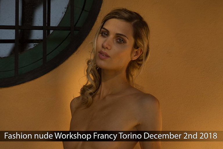 Fashion nude Workshop Francy Torino